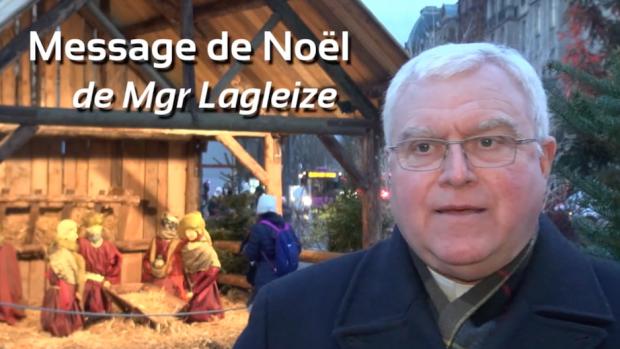 Message de Noël - Mgr Lagleize